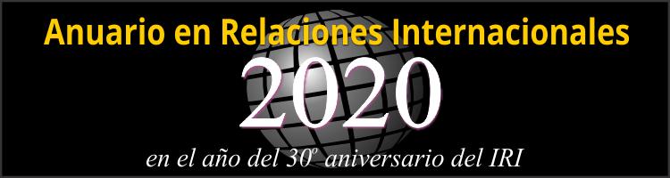 Anuario 2020 en Relaciones Internacionales